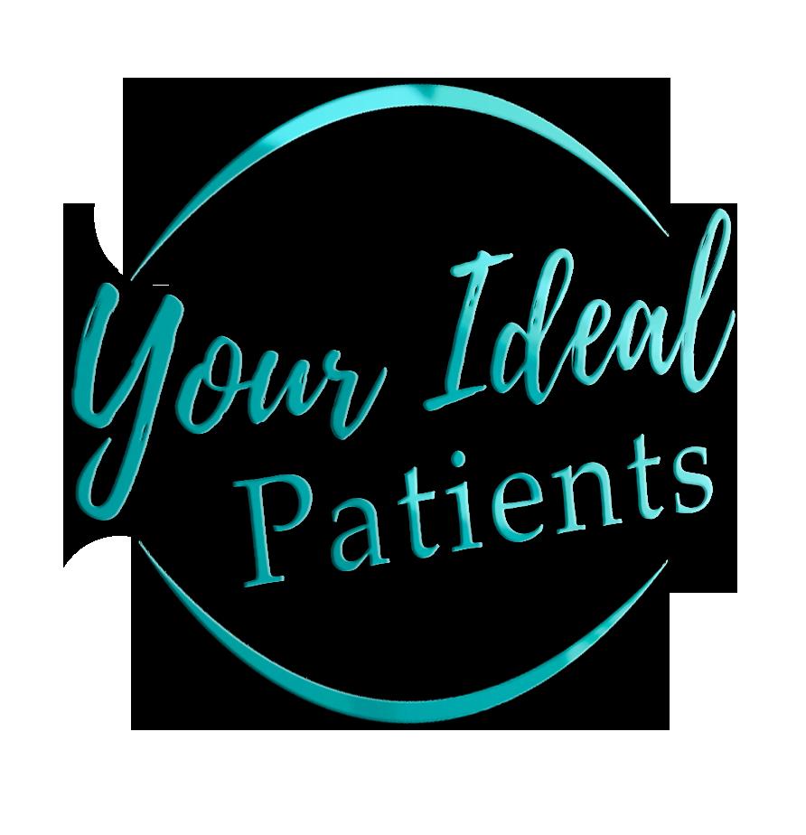 Your Ideal Patients